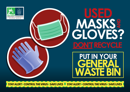 Masks and gloves should go in general waste bin - do not recycle